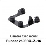WALKERA (Runner 250PRO-Z-16) Camera fixed mount